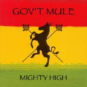 Gov't Mule: Mighty high, Coverabbildung