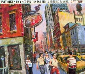 Metheny, Pat: Day trip, Coverabbildung